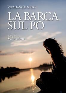 La barca sul Po - Stefano Rotta - copertina
