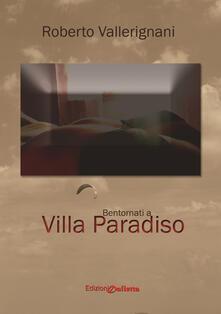 Bentornati a Villa Paradiso - Roberto Vallerignani - copertina