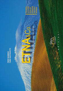 Etna & Co. Ediz. multilingue - Piero Mammino,Fabio Santonocito - copertina