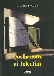 Quella notte ai tolentini. Un crimine avvenuto allo IUAV di Venezia - Giuseppe Davanzo - copertina