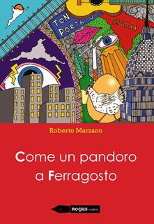 Come un pandoro a Ferragosto - Roberto Marzano - copertina