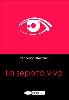La sepolta viva - Francesco Mastriani - copertina