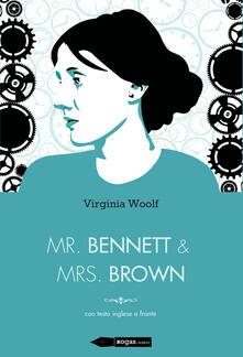 Mr Bennett e Mrs Brown. Testo inglese a fronte - Virginia Woolf - copertina