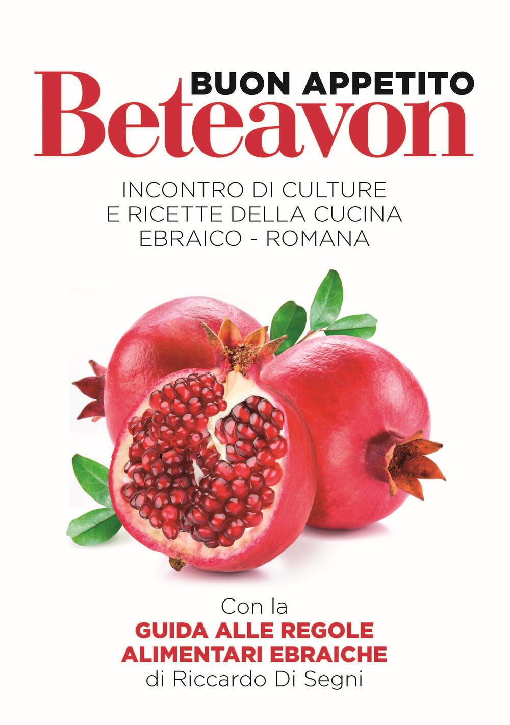 Beteavon buon appetito incontro di culture con ricette for Ricette di cucina romana