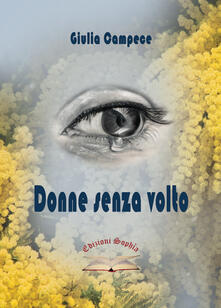 Donne senza volto - Giulia Campece - copertina