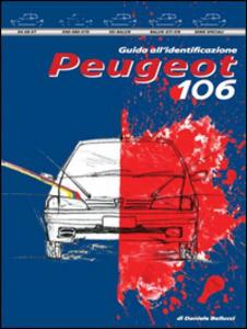 Peugeot 106. Guida all'identificazione
