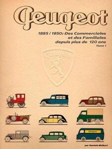 Des commerciales et des familiales depuis plus de 120 ans. Vol. 1: 1895-1950.