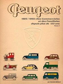 Des commerciales et des familiales depuis plus de 120 ans. Vol. 1: 1895-1950. - Daniele Bellucci - copertina