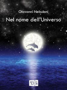 Nel nome dell'Universo - Giovanni Nebuloni - copertina