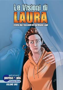 Le visioni di Laura. Vol. 1 - copertina