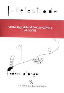 Tutte le strade - Federico Longo - copertina
