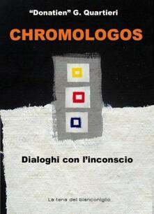 Chromologos. Dialoghi con l'inconscio - Donatien - copertina