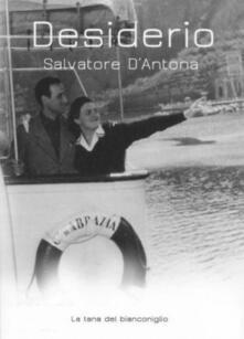 Desiderio - Salvatore D'Antona - copertina