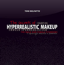 The secrets of hyperrealistic makeup. The male and female eyebrows - Toni Belfatto - copertina