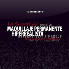 Los secretos del maquillaje permanente hiperrealista. Cejas masculinas y femeninas - Toni Belfatto - copertina