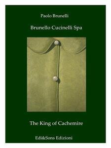 Brunello Cucinelli spa. The king of cachemire