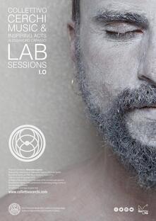Lab sessions. Audiolibro. CD Audio. Vol. 1: Music & inspiring acts. - Alessandro Capasso - copertina