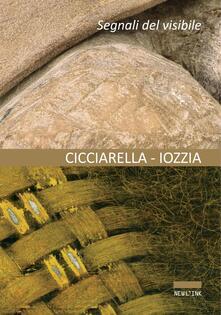 Segni del visibile - Ezio Cicciarella,Corrado Iozzia - copertina