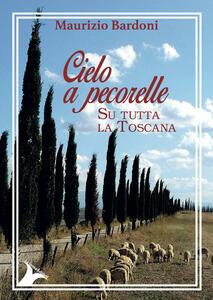 Cielo a pecorelle su tutta la Toscana