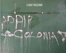 Daddyswing.es Addio colonia. Ediz. illustrata Image