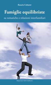 Famiglie equilibriste su tematiche e relazioni interfamiliari