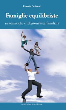 Famiglie equilibriste su tematiche e relazioni interfamiliari - Rosario Colianni - copertina