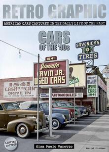 Retro graphic. Cars of the '40s. Ediz. bilingue - Gian Paolo Varetto - copertina