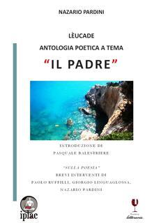 Lèucade. Antologia poetica a tema «Il padre» - copertina