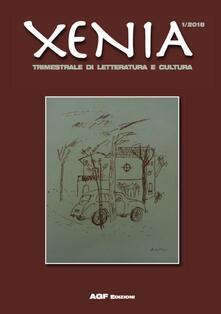 Xenia. Trimestrale di letteratura e cultura (2018). Vol. 1 - copertina