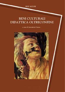 Beni culturali. Didattica oltreconfine - copertina