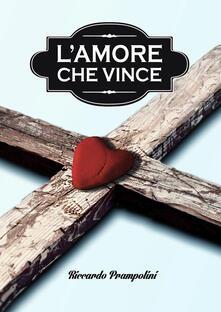 L' amore che vince - Riccardo Prampolini - copertina