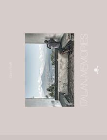 Italian memories. Ediz. italiana - Gianni Maffi - copertina