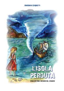 L' isola perduta. Viaggio tra i ricordi del Conero - Barbara Cerquetti - copertina