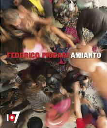 Piccari Federico. Amianto. Ediz. multilingue - copertina