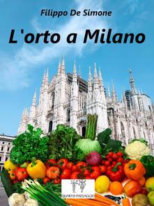 L' orto a Milano - Filippo De Simone - copertina