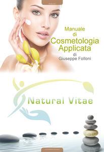 Manuale di cosmetologia applicata