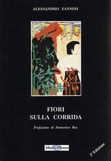 Fiori sulla corrida - Alessandro Zannini - copertina