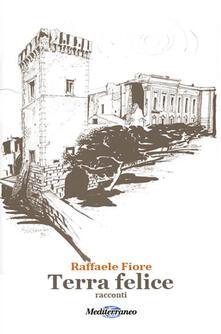 Terra felice - Raffaele Fiore - copertina