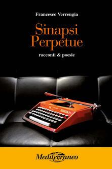 Sinapsi perpetue - Francesco Verrengia - copertina