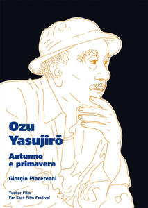 Ozu Yasujiro. Autunno e primavera