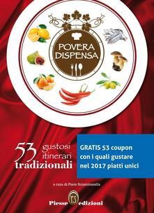 Povera dispensa. 53 gustosi itinerari tradizionali - copertina