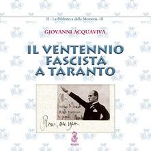 Il ventennio fascista a Taranto - Giovanni Acquaviva - copertina