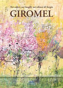 Nei colori, nei luoghi, nei silenzi di Sergio Giromel - copertina
