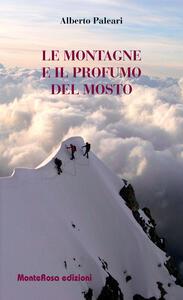 Le montagne e il profumo del mosto