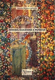 Sensibilizzazione e mundus - Valentina Eleonora Lombardo - copertina