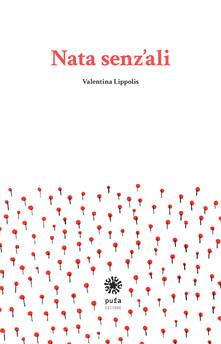 Nata senz'ali - Valentina Lippolis - copertina