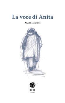 La voce di Anita - Angelo Mansueto - copertina