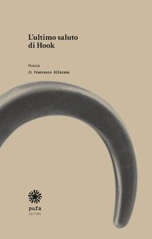 L' ultimo saluto di Hook - Francesco Alfarano - copertina