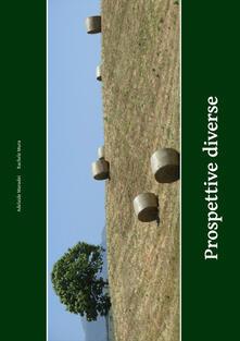 Prospettive diverse - Adelaide Maradei,Rachele Mura - copertina