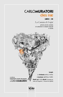 Dies irae. La cantata di li rujni. Con CD Audio - Carlo Muratori,Luigi Lombardo - copertina